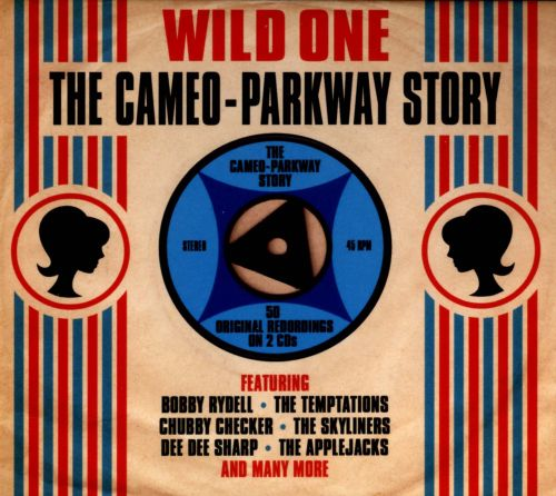 Wild One: The Cameo - Parkway Story