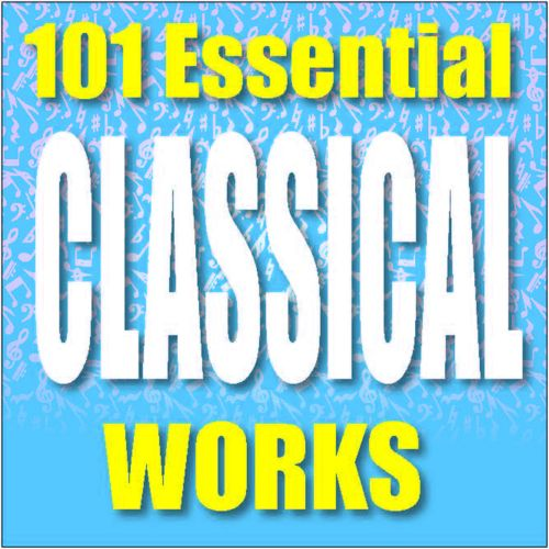 101 Essential Classical Works