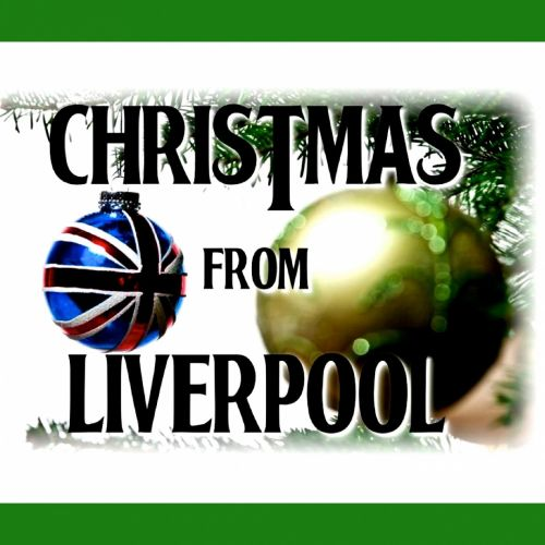 Christmas From Liverpool