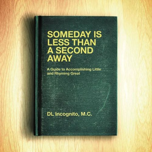 Someday is Less Than a Second Away