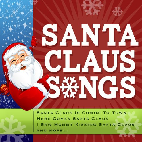 Santa Claus Songs