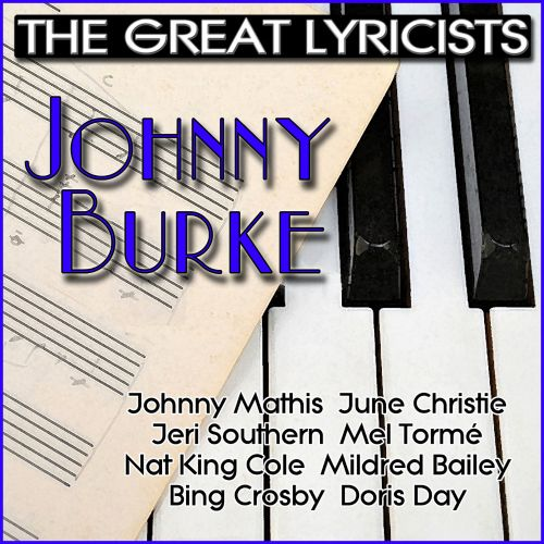 The  Great Lyricists: Johnny Burke