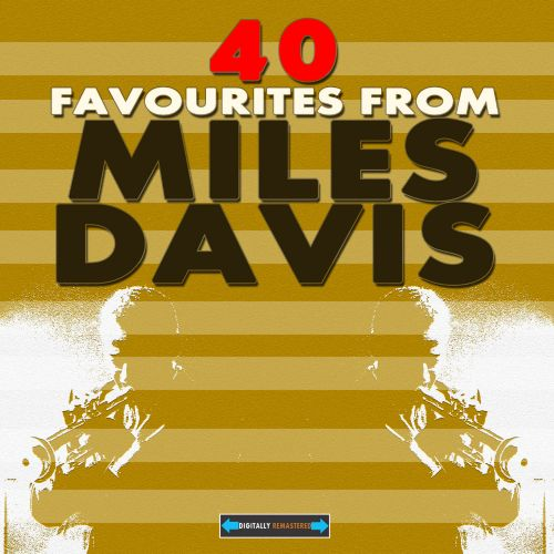 40 Favourites from Miles Davis