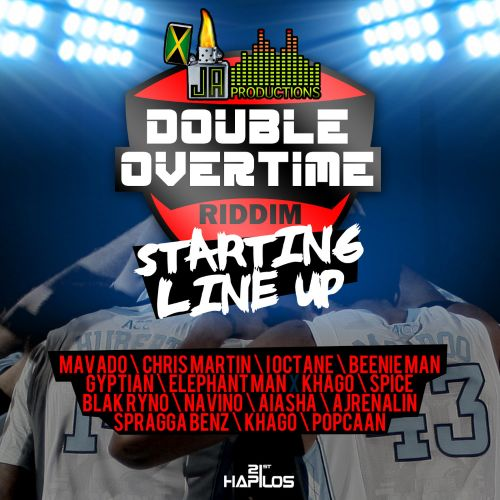 Double Overtime Riddim: Starting Line Up
