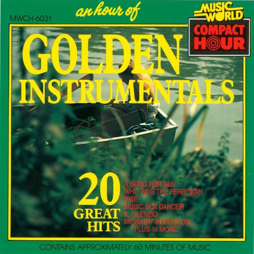 An  Hour of Golden Instrumentals: 20 Great Hits