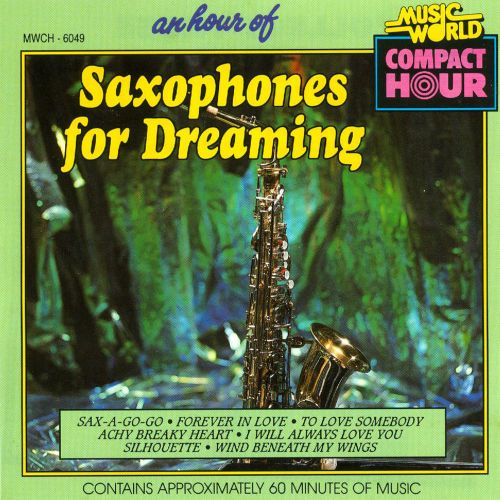 An  Hour of Saxophones for Dreaming