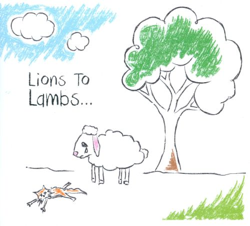 Lions To Lambs