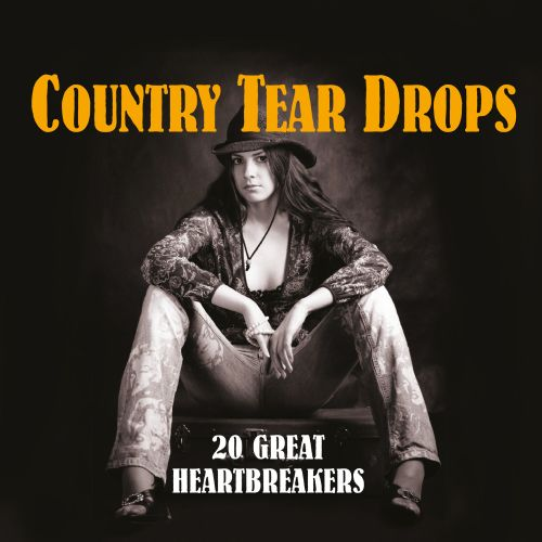Country Tear Drops