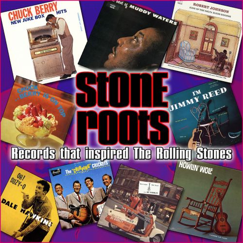 Stone Roots: The Records That Inspired the Rolling Stones