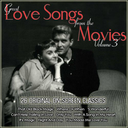 Great Love Songs from the Movies, Vol. 3