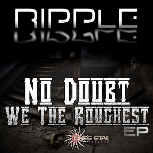 No Doubt We the Roughest EP