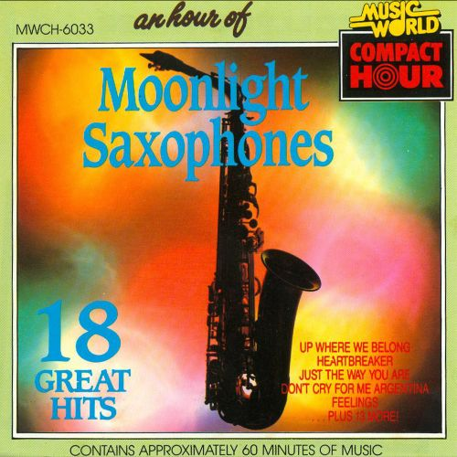 An Hour of Moonlight Saxophones: 18 Great Hits!