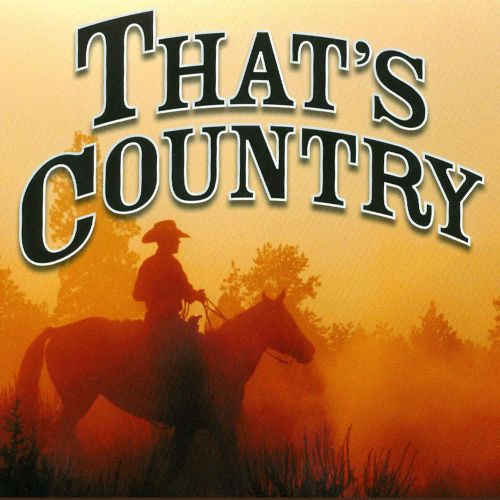 That's Country [K-Tel]