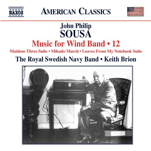 John Philip Sousa: Music for Wind Band, Vol. 12