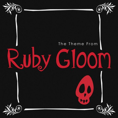 The Theme from Ruby Gloom