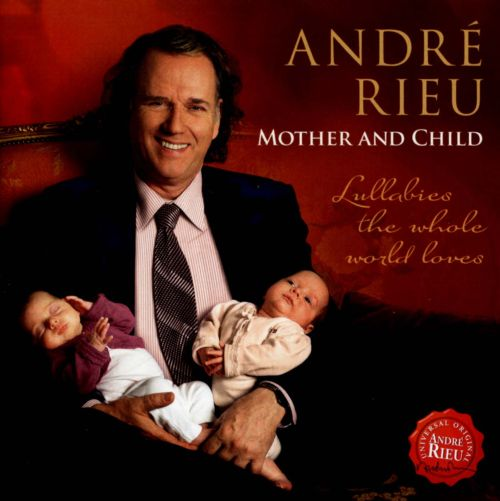 Mother and Child: Lullabies the Whole World Loves