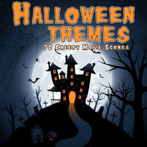 Halloween Themes: 70 Creepy Movie Scores - Various Artists | Songs