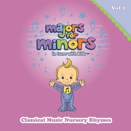 Majors For Minors, Vol. 1: Classical Music Nursery Rhymes
