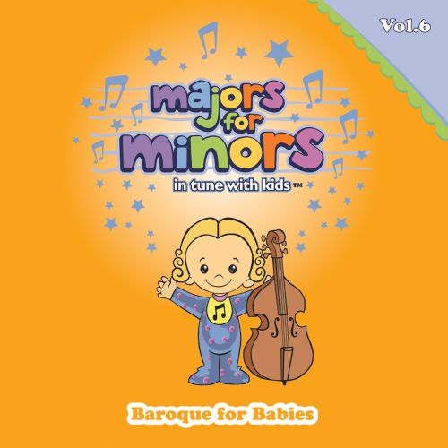 Majors For Minors, Vol. 6: Baroque For Babies