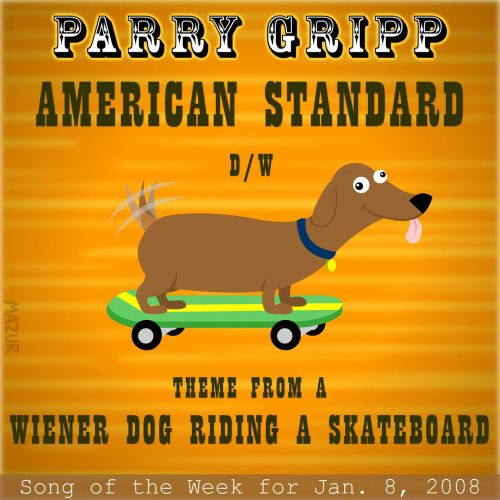 American Standard: Parry Gripp Song of the Week