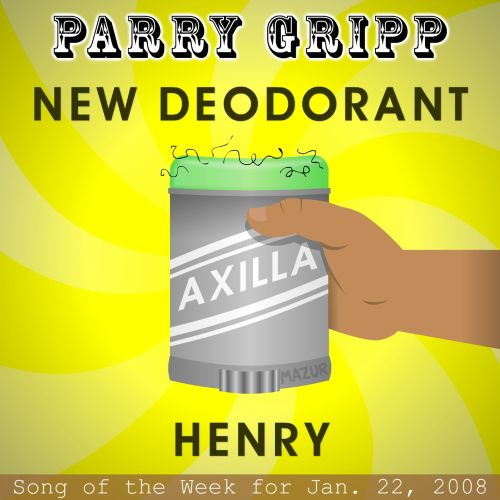 New Deodorant: Parry Gripp Song of the Week For