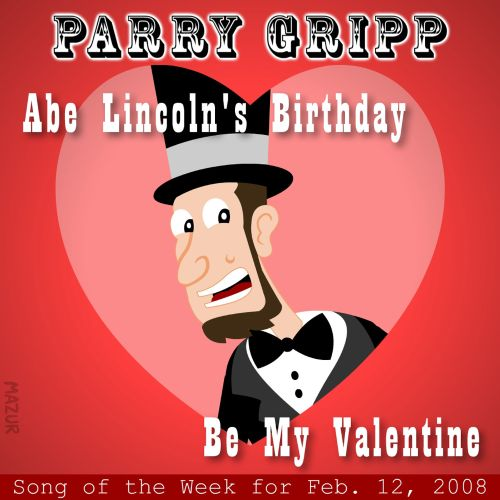Abe Lincoln's Birthday: Parry Gripp Song of The