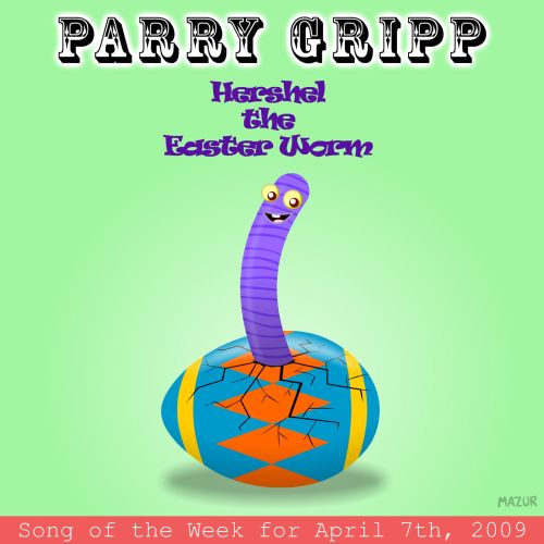 Hershel the Easter Worm: Parry Gripp Song of the Week For April 7, 2009