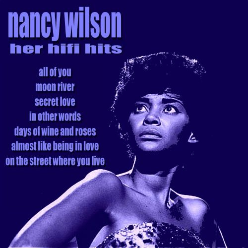 Her HiFi Hits - Nancy Wilson | Songs, Reviews, Credits
