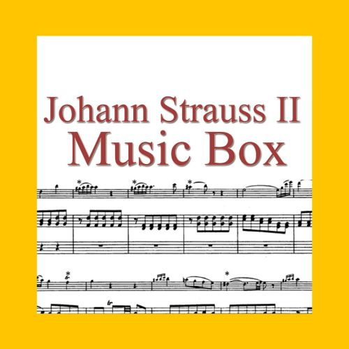 Johann Strauss II Music Box