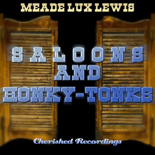 Saloons and Honky-Tonks