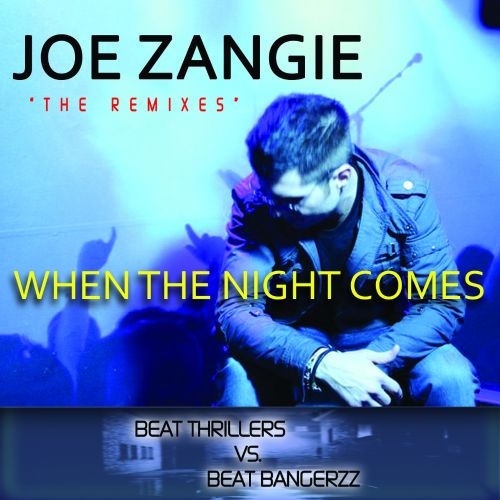 When the Night Comes (The Remixes) EP