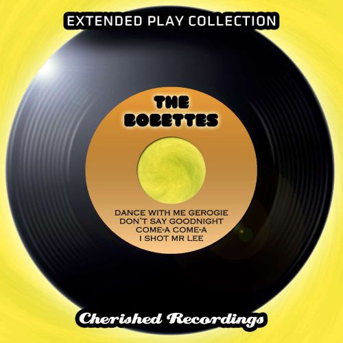 The  Bobbettes: The Extended Play Collection, Vol. 88