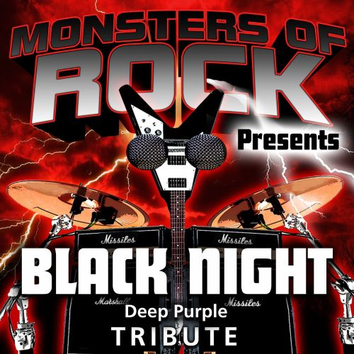 Monsters of Rock Presents: Black Night [Musical Tribute to Deep Purple]