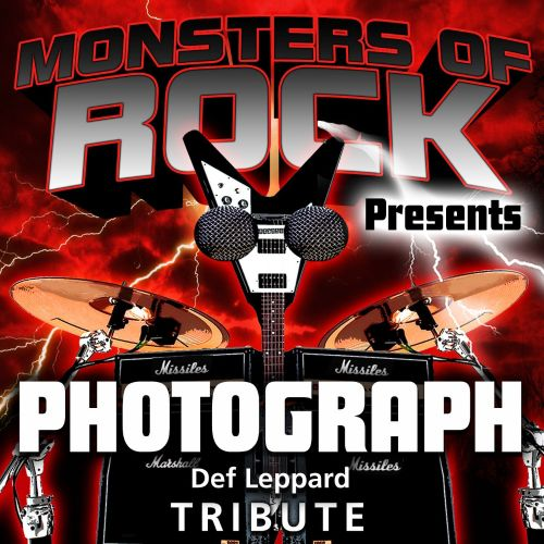 Monsters of Rock Presents: Photograph [Musical Tribute to Def Leppard]