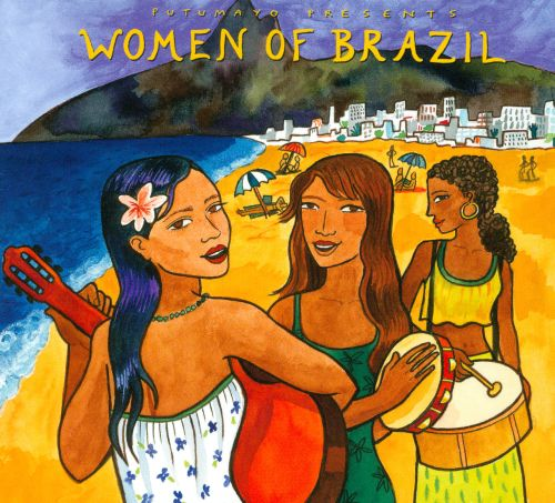 Putumayo Presents: Women of Brazil