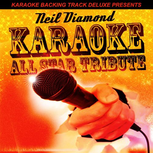 Karaoke Backing Track Deluxe Presents: Neil Diamond