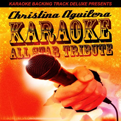 Karaoke Backing Track Deluxe Presents: Christina Aguilera
