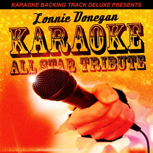 Karaoke Backing Track Deluxe Presents: Lonnie Donegan