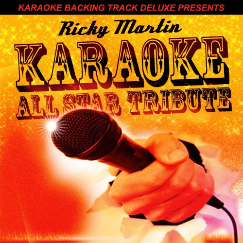 Karaoke Backing Track Deluxe Presents: Ricky Martin