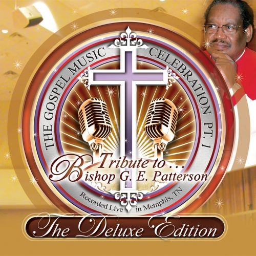 The Gospel Music Celebration, Pt. 1: Tribute To Bishop G.E. Patterson