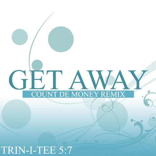 Get Away [Count De Money Mix]