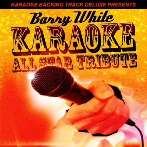 Karaoke Backing Track Deluxe Presents: Barry White