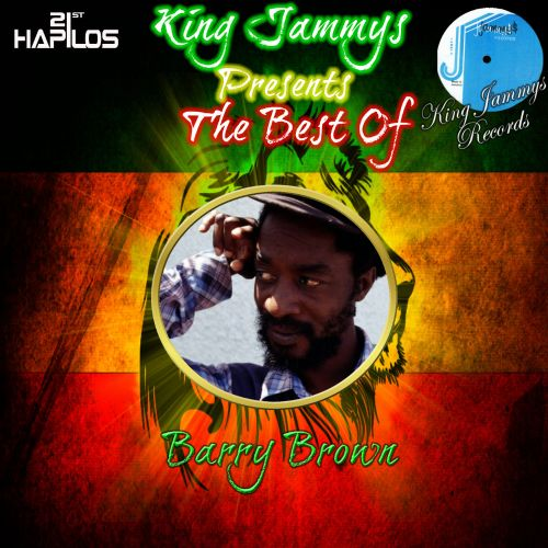 King Jammys Presents the Best of Barry Brown