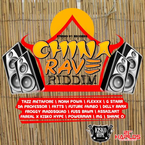 China Rave Riddim
