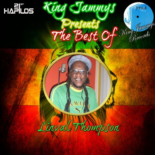 King Jammys Presents the Best of Linval Thompson