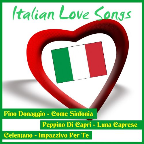 Italian Love Songs [Sound and Vision]