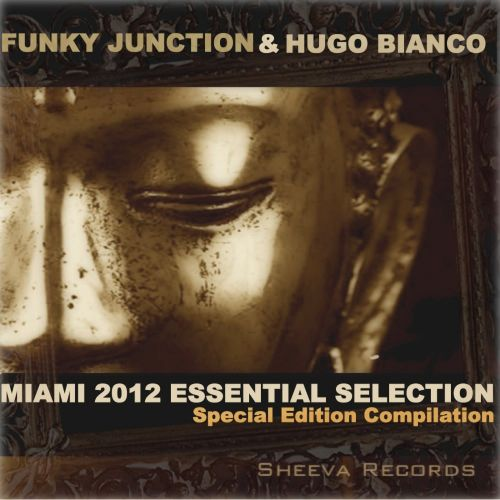 Funky Junction & Hugo Bianco: Miami 2012 Essential Selection