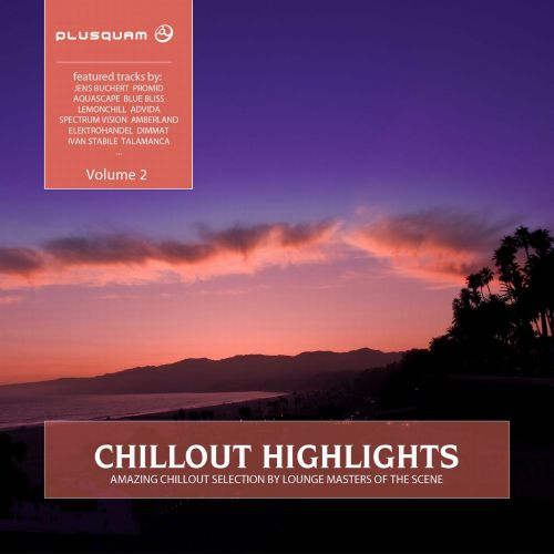 Chillout Highlights, Vol. 2