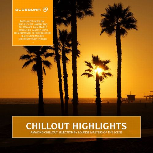 Chillout Highlights