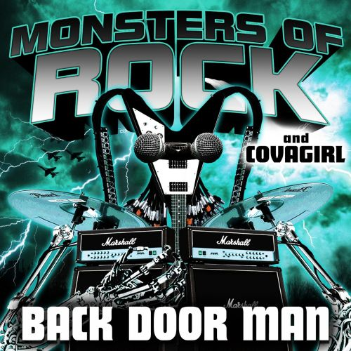 Monsters Of Rock And Covagirl Presents - Back Door Man